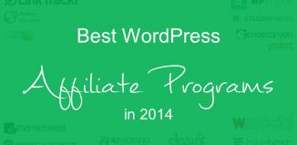 Best WordPress Affiliate Programs in 2014