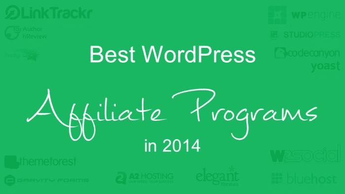 Best WordPress Affiliate Programs in 2014