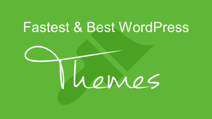 Fastest & Best WordPress Themes