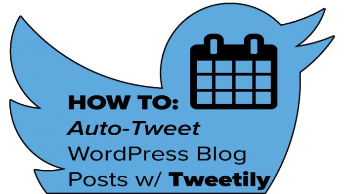 How To Auto-Tweet WordPress Blog Posts w/ Tweetily