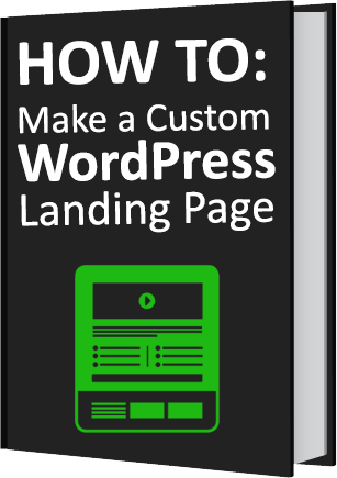 How To Make a Custom WordPress Landing Page