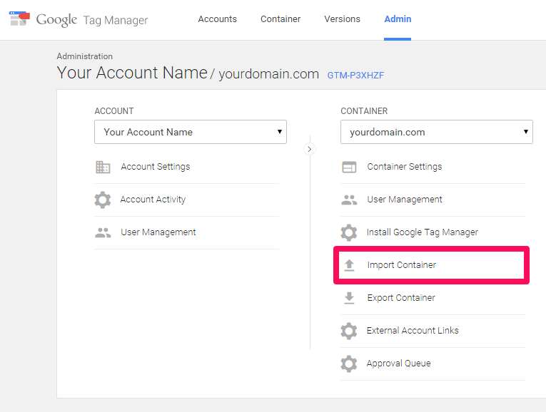 Import Container Google Tag Manager