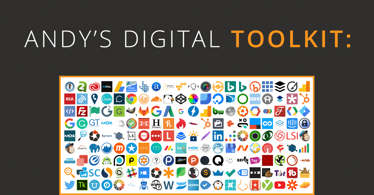 Andy's Digital Toolkit: 200+ Digital Marketing Tools